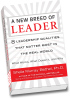 A New Breed of Leader: 8 Leadership Qualities That Matter Most in the Real World by Sheila Murray Bethel, Ph.D.
