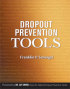 Drop Out Prevention Tools by Franklin Schargel