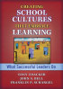 Creating School Cultures that Embrace Learning by Franklin Schargel