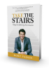 Take the Stairs: 7 Steps to Achieving True Success (Penguin) by Rory Vaden