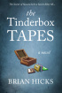 The Tinderbox Tapes by Brian Hicks