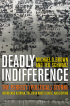 Deadly Indifference by Michael D Brown