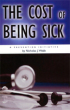 The Cost of Being Sick by Nick Webb