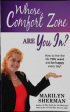 Whose Comfort Zone by Marilyn Sherman