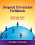 Dropout Prevention Fieldbook by Franklin Schargel