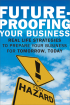 Future Proofing Your Business by Troy Hazard