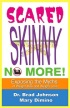 Scared Skinny no more by The Edutainers