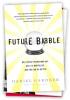 Future_Babble by Dan Gardner