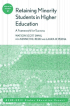 Retaining Minorities in Higher Education by Watson Scott Swail