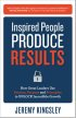 Inspired People Produce Results by Jeremy Kingsley
