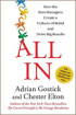 All In: How the Best Managers Create a Culture of Belief and Drive Big Results by Adrian Gostick