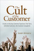 The Cult of the Customer by Shep Hyken