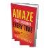 Amaze Every Customer Every Time by Shep Hyken