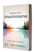 Connecting Church & Home by Dr. Tim Kimmel