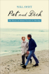 Pat and Dick: The Nixons, An Intimate Portrait of a Marriage by Will Swift