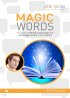 Magic Words - 17 Ways to Influence, Persuade, and Encourage People to Take Action by Phil M. Jones