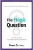 The Magic Question by David Cottrell