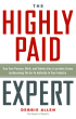 The Highly Paid Expert by Debbie Allen