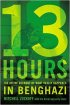 "13 Hours: The Inside Account of What Really Happened in Benghazi by Mark ""Oz"" Geist"