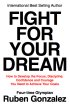 Fight for Your Dream by Ruben Gonzalez