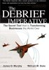 The Debrief Imperative by Afterburner Inc