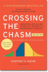 Crossing the Chasm, 3rd Edition: Marketing and Selling Disruptive Products to Mainstream Customers  by Geoffrey Moore
