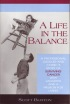A Life In The Balance by Scott Burton