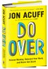Do Over: https://bulkbooks.com/products/do-over-rescue-monday-reinvent-your-work-and-never-get-stuck by Jon Acuff