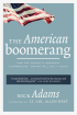 The American Boomerang: How the World's Greatest 'Turnaround' Nation Will Do It Again  by Nick Adams