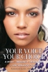 You Voice Your Choice by April Hernandez-Castillo