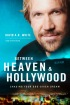 Between Heaven and Hollywood (Chasing Your God Given Dream) by David A.R. White