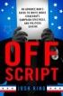 Off Script by Josh King