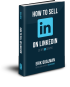 How To Sell on Linkedin by Erik Qualman