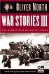 War Stories III by Oliver North