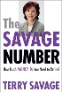 The Savage Number: How Much Money Do You Need to Retire? by Terry Savage