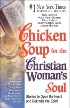 Chicken Soup for the Christian Woman's Soul by LeAnn Thieman