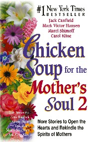 Chicken Soup for the Mother's Soul 2 by Marci Shimoff