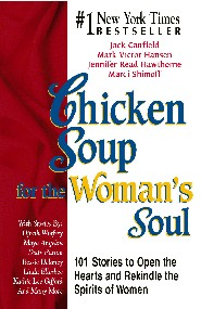 Chicken Soup for the Woman's Soul by Marci Shimoff