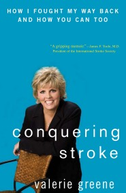 Conquering Stroke by Valerie Greene