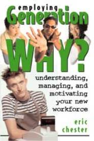 Employing Generation Why by Eric Chester