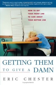 Getting Them to Give a Damn by Eric Chester
