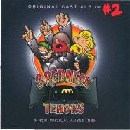 Cast Album #2 Cover by 3 Redneck Tenors