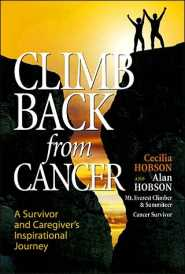 Climbing Back from Cancer  by Alan Hobson