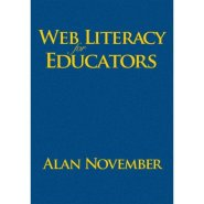 Web Literacy for Educators by Alan November