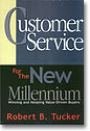 Customer Service for the New Millennium by Robert Tucker