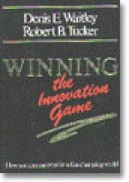 Winning the Innovation Game by Robert Tucker