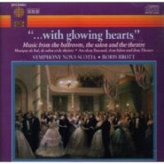 With Glowing Hearts: Music from the Ballroom, the Salon, and the Theatre (With Boris Brott and Symphony Nova Scotia) CD Cover by Boris Brott