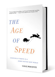 The Age of Speed (hard cover) by Vince Poscente
