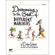 Drumming to the Beat of Different Marchers: Finding the Rhythm for Differentiated Learning  by Debbie Silver