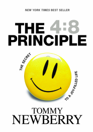 The 4:8 Principle by Tommy Newberry